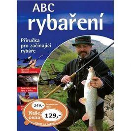 ABC rybaření: Praktická příručka pro rybáře