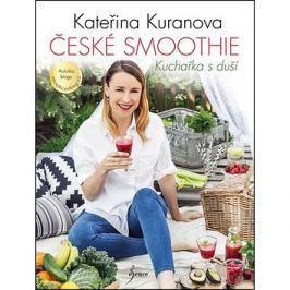 České smoothie: Kuchařka s duší