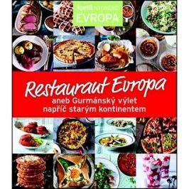 Restaurant Evropa: aneb Gurmánský výlet napříč starým kontinentem