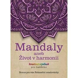 Mandaly aneb Život v harmonii
