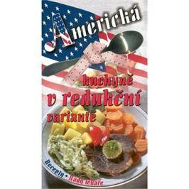 Americká kuchyně v redukční variantě: variantě