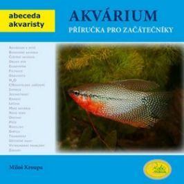 Akvárium: Příručka pro začátečníky