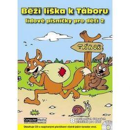 Běží liška k Táboru: Lidové písničky pro děti 2