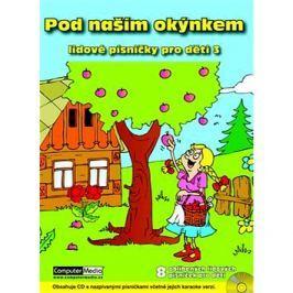 Pod naším okýnkem: Lidové písničky pro děti  3