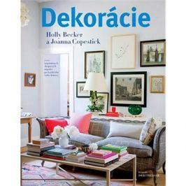 Dekorácie: 1000 inšpiratívnych dizajnových nápadov pre každú izbu vášho domova