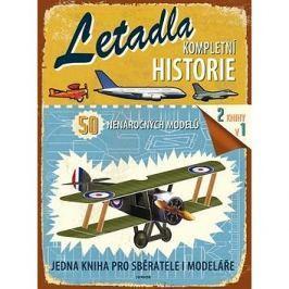 Letadla Kompletní historie: 50 nenáročných modelů