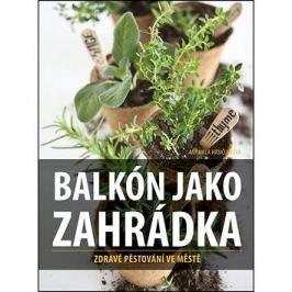 Balkón jako zahrádka: Zdravé pěstování ve městě