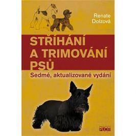 Stříhání a trimování psů: Sedmé, aktualizované vydání
