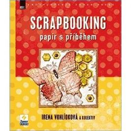 Scrapbooking: Papír s příběhem