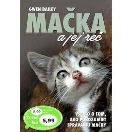 Mačka a jej reč: Všetko o tom, ako porozumieť správaniu mačky