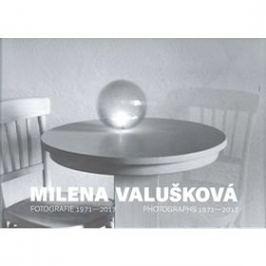 Milena Valušková: Fotografie 1971-2017
