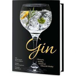 Gin: Historie, značky, kreativní i klasické drinky