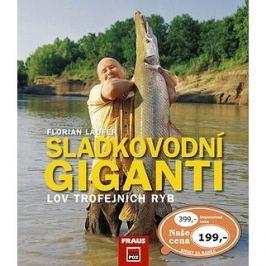Sladkovodní giganti: Lov trofejních ryb
