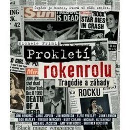 Prokletí rokenrolu: Tragédie a záhady rocku