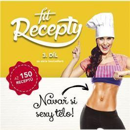 Fit recepty 3. díl: Navař si sexy tělo!