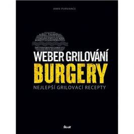 Weber grilování Burgery: Nejlepší grilovací recepty