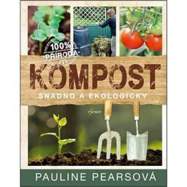 Kompost: Snadno a ekologicky