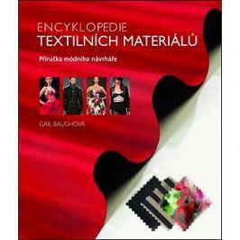 Encyklopedie textilních materiálů: Příručka módního návrháře