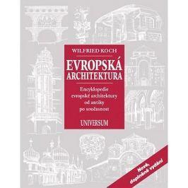 Evropská architektura: Encyklopedie evropské architektury od antiky po současnost