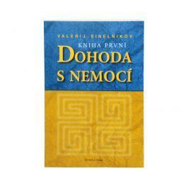 Knihy Dohoda s nemocí I. díl (Valerij Sinelnikov)
