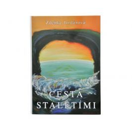 Knihy Cesta staletími (Ing. Zdeňka Jordánová)