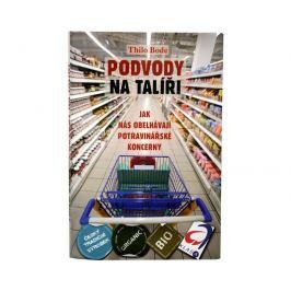 Knihy Podvody na talíři (Thilo Bode)