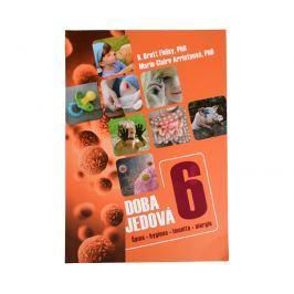 Knihy Doba jedová 6 - Špína, hygiena, imunita, alergie (B. Brett Finlay, PhD., Marie-Claire Arrietová, PhD.)