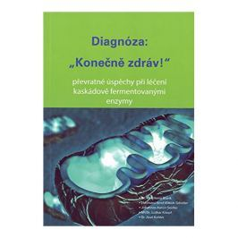 Baron Diagnóza: Konečně zdráv! ( K. H. Blank, S. E. A. Wittich, J. A. Seidler, L. Knopf, A. Kohler)