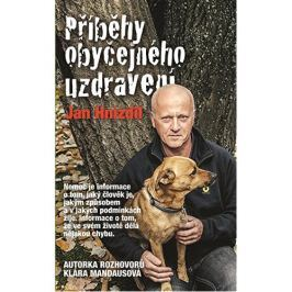 Knihy Příběhy obyčejného uzdravení (Jan Hnízdil, Klára Mandausová)